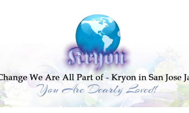 The Change We Are All Part of – Kryon in San Jose Jan 2017